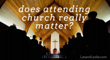 Does Attending Church Really Matter?